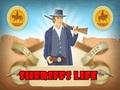 Sheriffs Life