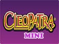 Mini Cleopatra
