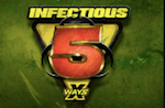 Infectious 5