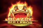 Blazin Bullfrog